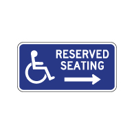 Wheelchair Accessible Reserved Seating Sign - Right Arrow - 12x6. Made with Non-Reflective Rust-Free Heavy Gauge Durable Aluminum available at STOPSignsAndMore.com