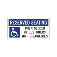 Reserved Seating When Needed By Customers With Disabilities Table Label - 4x2. Peel and Stick Labels for Restaurant Tables with Wheelchair Symbol (ISA) and Text.