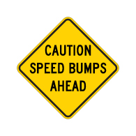 Diamond Shape Caution Speed Bumps Ahead Sign - 24x24 - Made with Engineer Grade Reflective Rust-Free Heavy Gauge Durable Aluminum available at STOPSignsAndMore.com