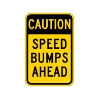 Caution Speed Bumps Ahead WarningSign - 12x18 - Made with Engineer Grade Reflective Rust-Free Heavy Gauge Durable Aluminum available at STOPSignsAndMore.com