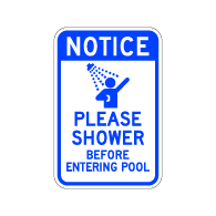 Notice Please Shower Before Entering Pool Sign - 12x18 - Made with Engineer Grade Reflective Rust-Free Heavy Gauge Durable Aluminum available for fast shipping from STOPSignsAndMore