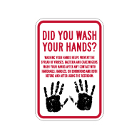Did You Wash Your Hands Sign - 12x18 - Made with Non-Reflective Rust-Free Heavy Gauge Durable Aluminum available from StopSignsandMore.com