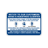 Bilingual Notice To Customers Public Health Safety Sign - 18x12 - Made with Non-Reflective Rust-Free Heavy Gauge Durable Aluminum available at STOPSignsAndMore