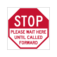 Floor Label - STOP Please Wait Here Until Called Forward - 12x12 (3 Pack). Digitally printed on rugged low-tac vinyl using latex inks with a peel-off self-adhesive backing.
