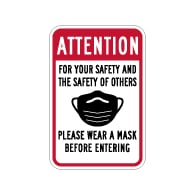 Attention Please Wear A Mask Before Entering Sign - 12x18 - Made with Non-Reflective Rust-Free Heavy Gauge Durable Aluminum available for fast shipping from STOPSignsAndMore.com