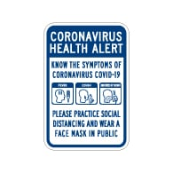 Coronavirus Health Alert Know The Symptoms Sign - 12x18 - Made with Non-Reflective Rust-Free Heavy Gauge Durable Aluminum available for fast shipping from STOPSignsAndMore.com