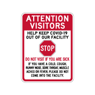 Attention Visitors Do Not Visit If You Are Sick Sign - 18x24 - Made with Non-Reflective Rust-Free Heavy Gauge Durable Aluminum available for fast shipping from STOPSignsAndMore.com