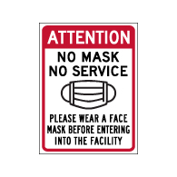 Window Decal - Attention No Mask No Service - 6x8 (Pack of 3) - Digitally printed on rugged vinyl using outdoor-rated inks. Buy Public Health Safety Window Decals from StopSignsandMore.com