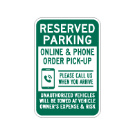Reserved Parking Online & Phone Order Pick-Up Sign - 12x18 - Made with 3M Engineer Grade Reflective Rust-Free Heavy Gauge Durable Aluminum available at STOPSignsAndMore.com