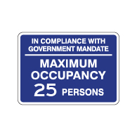 Maximum Occupancy Government Mandate Sign - 14x10 - Made with Non-Reflective Rust-Free Heavy Gauge Durable Aluminum available for fast shipping from STOPSignsAndMore.com