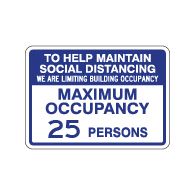 Maximum Occupancy Maintain Social Distancing Sign - 14x10 - Made with Non-Reflective Rust-Free Heavy Gauge Durable Aluminum available for fast shipping from STOPSignsAndMore.com