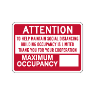 Max Occupancy Attention Building Occupancy Is Limited Sign - 14x10 - Made with Non-Reflective Rust-Free Heavy Gauge Durable Aluminum available for fast shipping from STOPSignsAndMore.com