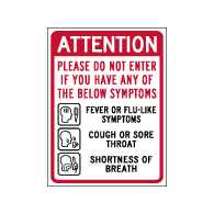 Window Label - Attention Do Not Enter If You Are Sick - 6x8 (Pack of 3) - Digitally printed on rugged vinyl using outdoor-rated inks. Buy Public Health Safety Window Decals from StopSignsandMore.com