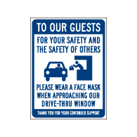 Window Label - Please Wear Face Mask While In Drive-Thru - 6x8 (Pack of 3) - Digitally printed on rugged vinyl using outdoor-rated inks. Buy Public Health Safety Window Decals from StopSignsandMore.com