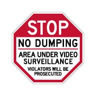 STOP No Dumping Area Under Video Surveillance Sign - 24x24 - Made with Reflective Rust-Free Heavy Gauge Durable Aluminum. Buy Video Security Signs,  Video Surveillance Signs and Security Signs from StopSignsandMore.com