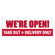 We're Open For Take Out And Delivery Only Banner - 72x24 - Use Our Open For Business Premium Heavyweight 13 oz. Outdoor-Rated Vinyl Banners to Advertise Your Business.
