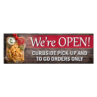 We're Open Curbside Pick-Up Orders Only Banner - 72x24 - Use Our Open For Business Premium Heavyweight 13 oz. Outdoor-Rated Vinyl Banners to Advertise Your Business.
