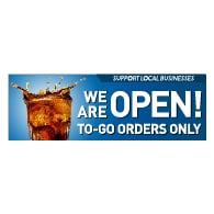 We Are Open To-Go Orders Only Banner - 72x24 - Use Our Open For Business Premium Heavyweight 13 oz. Outdoor-Rated Vinyl Banners to Advertise Your Business.