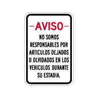 Spanish We Are Not Responsible For Items Left In Vehicle Sign - 12X18 - Rust-free heavy gauge aluminum Reflective We Are Not Responsible For Personal Items Left In Vehicle Sign