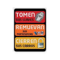 Spanish Take Your Keys and Lock Your Vehicle Sign - 18x24 size - Rust-free heavy gauge aluminum Reflective We Are Not Responsible For Personal Items Left In Vehicle Sign