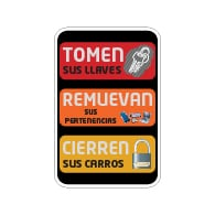 Spanish Take Your Keys and Lock Your Vehicle Sign - 12x18 size - Rust-free heavy gauge aluminum Reflective We Are Not Responsible For Personal Items Left In Vehicle Sign