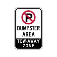 No Parking Dumpster Area Tow-Away Sign - 12x18 - Made with Engineer Grade Reflective Rust-Free Heavy Gauge Durable Aluminum available at STOPSignsAndMore.com