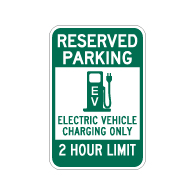 Reserved Parking 2 Hour Electric Vehicle Charging Sign - 12x18 - Made with Reflective Rust-Free Heavy Gauge Durable Aluminum available at STOPSignsAndMore.com