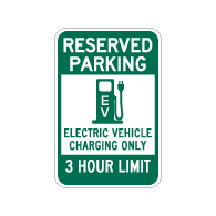 Reserved Parking 3 Hour Electric Vehicle Charging Sign - 12x18 - Made with Reflective Rust-Free Heavy Gauge Durable Aluminum available at STOPSignsAndMore.com