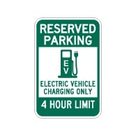 Reserved Parking 4 Hour Electric Vehicle Charging Sign - 12x18 - Made with Reflective Rust-Free Heavy Gauge Durable Aluminum available at STOPSignsAndMore.com