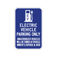 Electric Vehicle Parking Only Tow Away Sign - 12x18 - Made with Engineer Grade Reflective Rust-Free Heavy Gauge Durable Aluminum available at STOPSignsAndMore.com