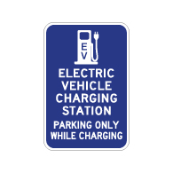 Electric Vehicle Charging Station Parking Only Sign - 12x18 - Made with 3M Reflective Rust-Free Heavy Gauge Durable Aluminum available at STOPSignsAndMore.com