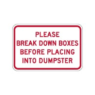 Please Break Down Cardboard Boxes Dumpster Sign - 18x12 - Made with 3M Reflective Rust-Free Heavy Gauge Durable Aluminum available at STOPSignsAndMore.com