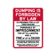 Dumping Is Forbidden By Law California Penal Code Sign - 18x24 - Made with Reflective Rust-Free Heavy Gauge Durable Aluminum available at STOPSignsAndMore.com