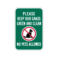 No Pets Allowed Keep Our Grass Clean Sign - 12x18 - Made with Non-Reflective Sheeting and Rust-Free Heavy Gauge Durable Aluminum available at STOPSignsAndMore.com