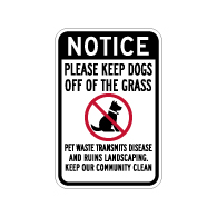 Notice Please Keep Dogs Of Off Grass Sign - 12x18 - Made with Non-Reflective Sheeting and Rust-Free Heavy Gauge Durable Aluminum available at STOPSignsAndMore.com