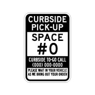 Curbside Pick-Up Space Number Parking Sign - 12x18 - Made with Engineer Grade Reflective Rust-Free Heavy Gauge Durable Aluminum available at STOPSignsAndMore.com
