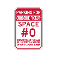 Semi-Custom Curbside Pickup Parking Space Number Sign - 12x18 - Made with 3M Reflective Rust-Free Heavy Gauge Durable Aluminum available from STOPSignsAndMore