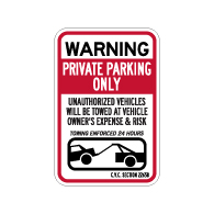 California Private Parking Only CVC Section 22658 Sign - 12x18 - Made with 3M Reflective Rust-Free Heavy Gauge Durable Aluminum available at STOPSignsAndMore.com