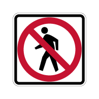 R9-3 - No Pedestrians Allowed Symbol Signs - 18x18 - Official MUTCD Reflective Rust-Free Heavy Gauge Aluminum Road Signs
