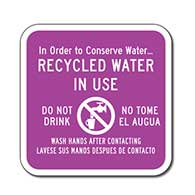 Recycled Water In Use Bilingual Sign - 18x18