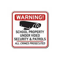 School Property Under Video Security & Patrols All Crimes Prosecuted Signs - 18x18 - Reflective heavy-gauge (.063) aluminum School Security Signs