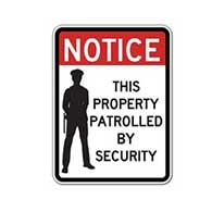 3M Reflective Notice This Property Patrolled By Security Signs - 18x24 size