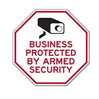 Business Protected By Armed Security STOP Sign - 18x18 - Reflective Rust-Free Heavy Gauge Aluminum Security Signs