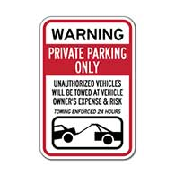 Reflective Warning Private Parking Only Unauthorized Vehicles Towed At Owner's Expense 24 Hours A Day - 12x18