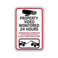 Property Video Monitored 24 Hours Trespassers Prosecuted - 12x18