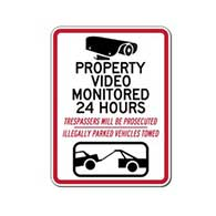 Property Video Monitored 24 Hours Trespassers Prosecuted - 18x24