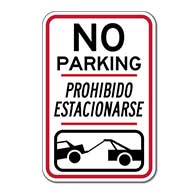 Bilingual No Parking Prohibido Estacionarse Tow-Away Symbol Signs - 12x18 - Reflective Rust-Free Heavy Gauge Aluminum Bilingual Parking Signs