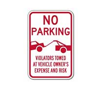 No Parking Violators Towed At Vehicle Owner's Expense And Risk Sign with Towing Symbol - 12x18 - High-quality rust-free heavy-gauge .063 aluminum parking signs