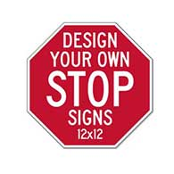 Custom STOP Signs for Sale - 12x12