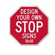 Custom STOP Signs for Sale - 18x18 Size